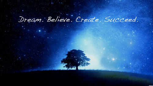 dream__believe__create__succeed_by_xmissoxenholt-d4xeu63