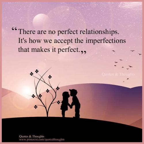 Accept the imperfections